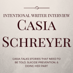 Intentional Writer Interview: Casia Schreyer
