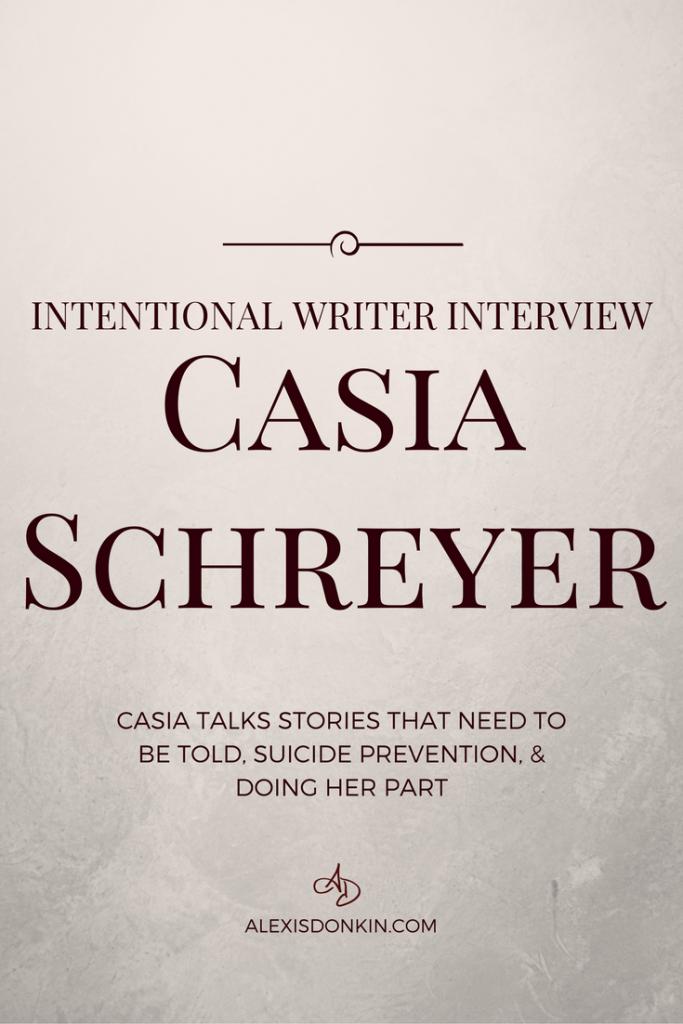 Intentional Writer Interview: Casia Schreyer