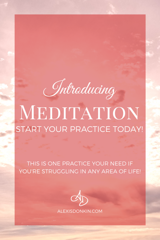 Introducing Meditation - Start your practice today!