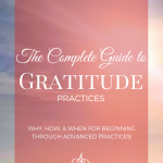 The Complete Guide to Gratitude Practices