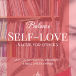 Balance Self-love & Love for Others [Video]
