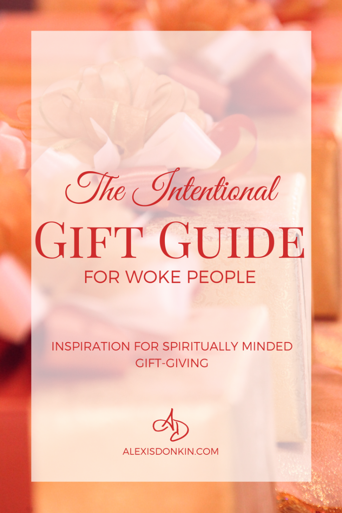 The Intentional Gift Guide for Woke People