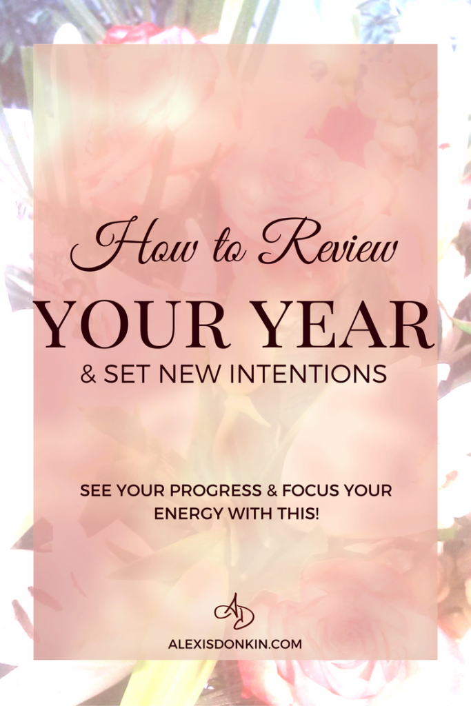 How to Review Your Year & Set New Intentions