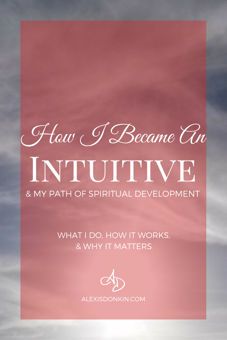 How I Became an Intuitive
