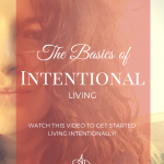 The Basics of Intentional Living [Video]