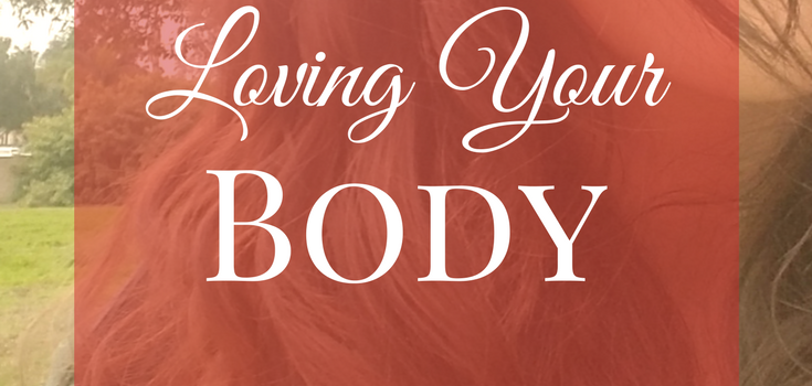 Loving Your Body – The Essential Guide to Practical Body Care