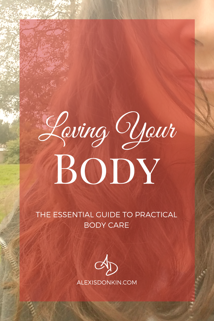 The Essential Guide to Practical Body Care