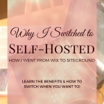 Why I Switched to Self-hosted (How I Went from Wix to Siteground)