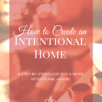 How to Create an Intentional Home