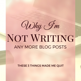Why I'm Not Writing Any More Blog Posts
