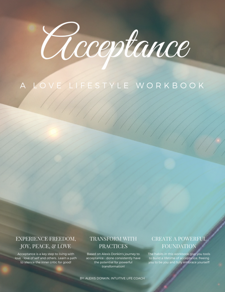 Acceptance: A Love Lifestyle Workbook