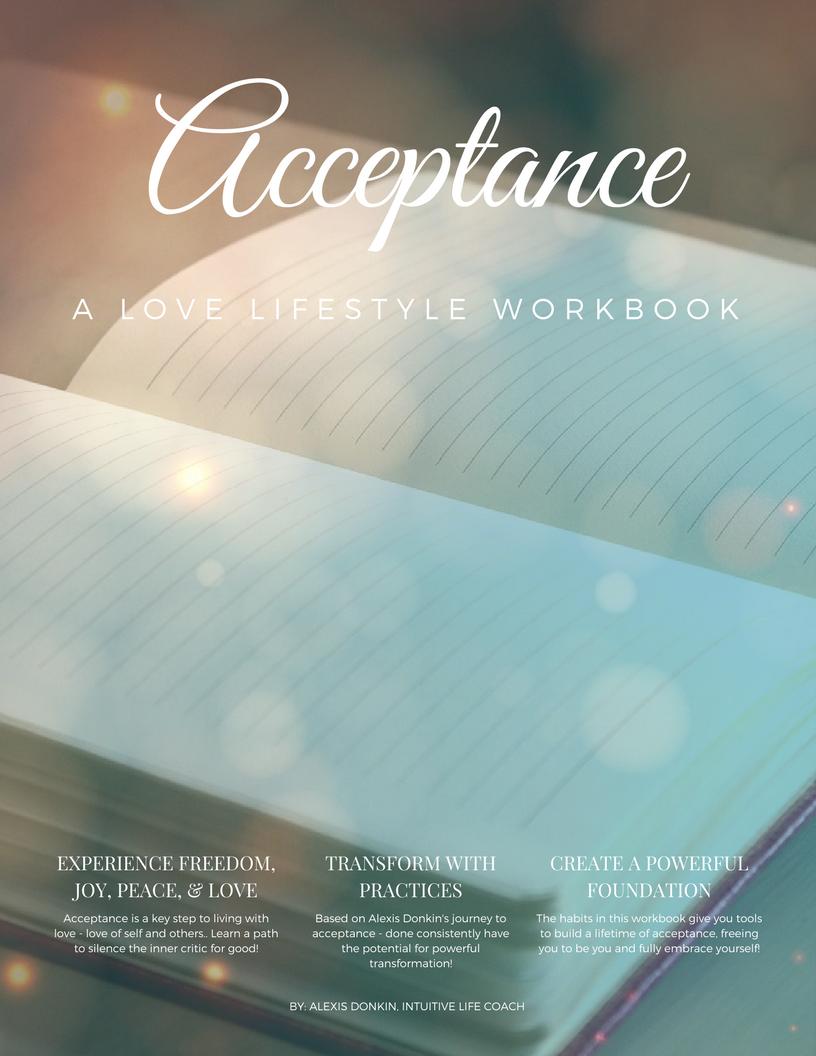 Workbooks spiritual gifts workbook : Acceptance: A Love Lifestyle Workbook – Alexis Donkin