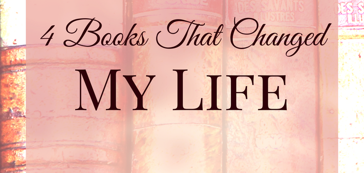 4 Books That Changed My Life (bringing more love, peace, money, and purpose!)
