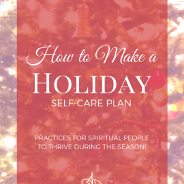 How to Make a Holiday Self-Care Plan