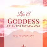Like A Goddess: A Plan for The New Year