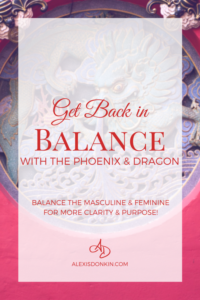 Get Back in Balance with The Phoenix and Dragon - get more clarity &  purpose!