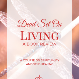 Dead Set On Living: A Book Review