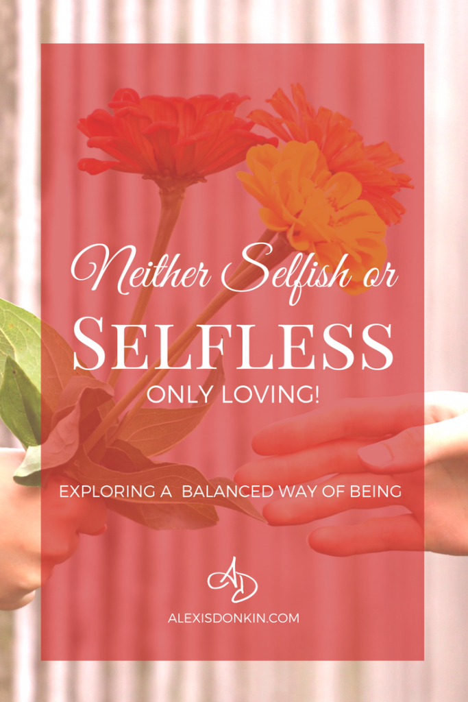 Am i selfish or selfless